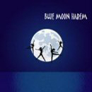 Blue Moon Harem - Blue Moon Harem