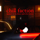 Chilll Faction - Eggman On The Deuce And Other Stories