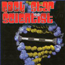 Rock Star Scientist - Rock Start Scientist