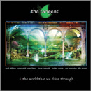 The Tangent - The World We Drive Through