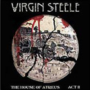 Virgin Steele - The House Of Atreus Part II