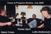 Cross at Progress Studios, July 2000