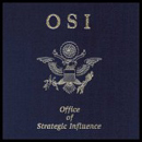 OSI - Office Of Strategic Influence (Limited Edition)