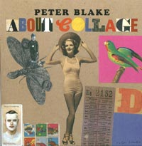 Peter Blake - About Collage