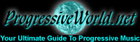 Progressiveworld.net - Your Ultimate Guide to Progressive Music